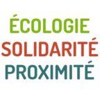 ECOLOGIE - SOLIDARITE - PROXMITE